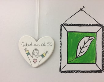 Hand drawn Ceramic Heart - 50 - Fabulous at 50 Birthday Gift for daughter, granddaughter, niece, friend, goddaughter, mum, sister, her