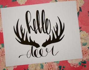 Hello Deer... Cardstock Print!