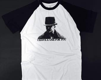 TOM HARDY - I Have a Use For You - Taboo Inspired BASEBALL T-Shirt