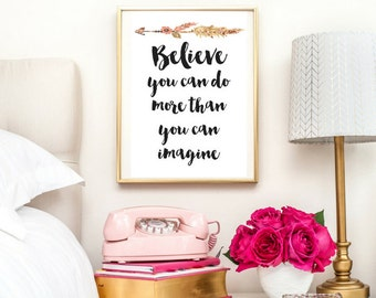 Believe You Can Do More Than You Can Imagine Quote | Typographic Print | A4 Printable (Law Of Attraction)