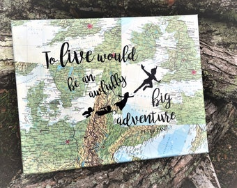 Peter Pan Wall Hanging - To live would be an awfully big adventure - Maps - Free Shipping in US