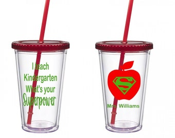 I Teach Kindergarten What's your Superpower Tumbler, I teach what's your Superpower, Teacher gift, Superpower Tumbler, 16 oz Acrylic Tumbler