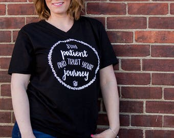Stay Positive. Trust Your Journey. Unisex Shirt. Black V-Neck. Inspirational Shirt. Relaxing Tee. Women's Graphic Shirt.