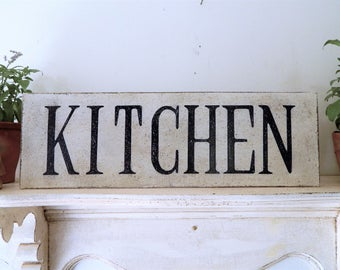 KITCHEN SIGN/ Farmhouse signs, handpainted signs, distressed signs, vintage style signs