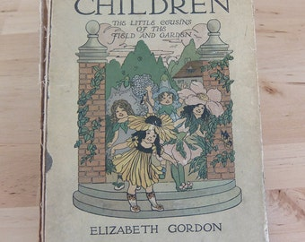 Flower Children by Elizabeth Gorden 1910 Full Color Pictures