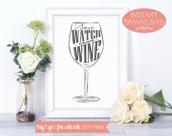 Printable Art, Wine Print, Wall Art Prints, Instant Download, Quote Prints, Minimalist Print, Modern Art, Wine Quote, Wall Art, Alcohol Art