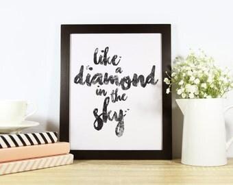 Printable Like A Diamond In The Sky Nursery Poster - Wall Decor - Unique Home Decor - Modern Print - DIY Decor