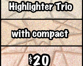 Highlighter Trio with compact - your choice of 3 colors