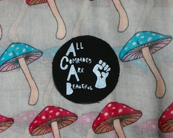 "Handmade ""ACAB All Comrades Are Beautiful"" patch"
