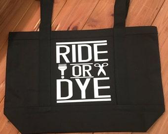 Ride or Dye (tote bag)