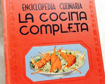 Vintage Spanish Cook Book, La Cocina Completa , Enciclopedia Completa, Spanish food, Spanish Cookbook, Vintage Spanish Recipes