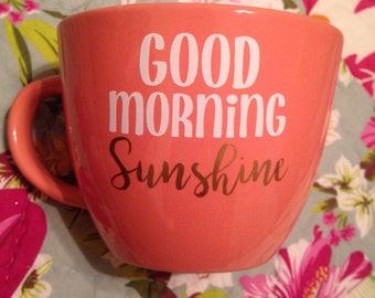 Good Morning Sunshine/ Good Morning Beautiful coffee mug