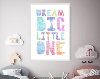 Dream big little one,neutral nursery, 24x36 large,nursery decor, Watercolor, nursery wall art, playroom, digital print, rainbow,bright,happy