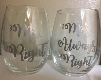 Mr Right & Mrs Always Right Stemless Wine Glasses - Mr. Right and Mrs. Always Right Wine Glass Set - Married Glass Set - Engagement Glasses