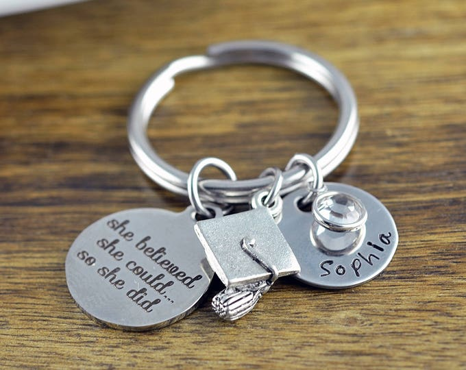 She Believed, Graduation Gift, Personalized Graduation Keychain, Class of 2017, Senior Gift, High School Graduation, College Graduation