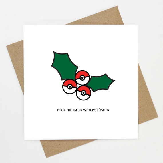 Deck the halls with Pokeballs Pokemon Christmas Greeting Card