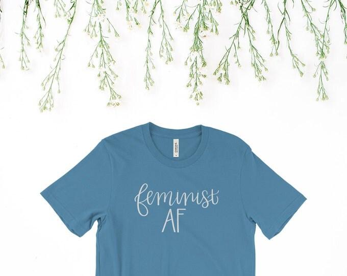 Feminist AF Men's/Unisex T-Shirt