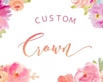 CUSTOM CROWN, Flower Crown