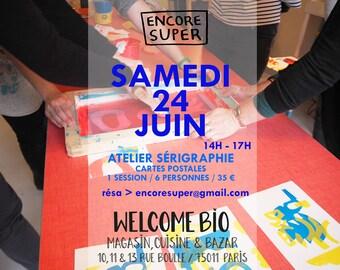 24/06/17 Atelier sérigraphie WelcomeBio