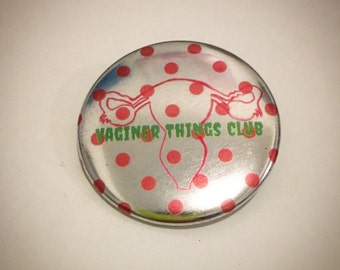 Vaginer Things Club Button