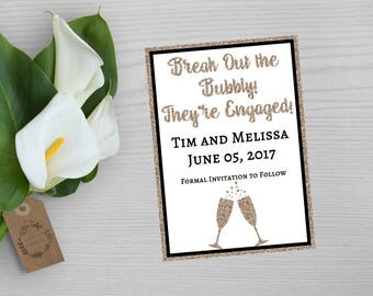 Break Out the Bubbly They Are Engaged-Engagement Announcement-Faux Glitter Engagement Announcement-Save The Date Engagement Announcement