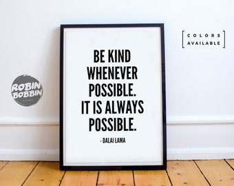 Be Kind Whenever Possible. It's Always Possible. l Motivational Poster l Wall Decor l Minimal Art l Home Decor