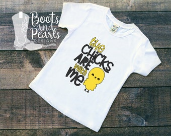 The Chicks Are With Me Easter Shirt - Chicks Are With Me Shirt - Kids Shirt - Easter Shirt - Girls Shirt - Boys Shirt