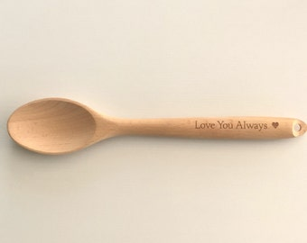 Personalised Wooden Spoon, Love you Always Wooden Spoon, Wooden Spoon, Gift for him, Gift for her, Cooks gift, Mother's Day Gift