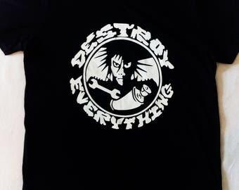 Destoy Everything / T-Shirts