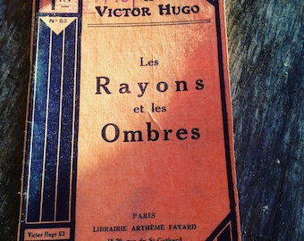 The rays and the shadows of Victor Hugo - 1 volume on the 2. Artheme Fayard & Cie - 1930-poetry 19th