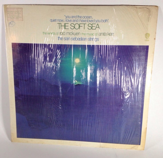 The Soft Sea - The Sebastian Strings - Words of Rod McKuen and Music of Anita Kerr WS 1839 - The Sea... Home to the Sea WB 1970
