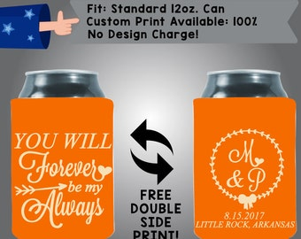 You Will Forever Be My Always Initial Date Collapsible Fabric Wedding Cooler Double Side Print (W99)