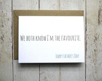 Father's day card // We both know I'm the favourite // Funny father's day card //  Funny card // Card for Dad // Dad card // Father's Day
