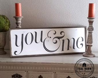 YOU & ME Hand Painted Framed Wood Sign -- Fixer Upper Joanna Magnolia Market Style
