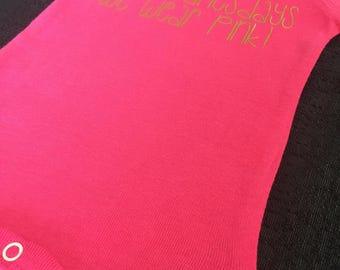 On wednesdays we wear pink - hot pink onesie / bodysuit