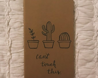 Can't Touch This Cactus Moleskin Journal