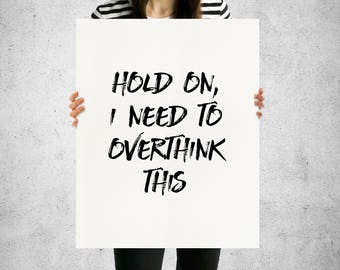 Overthink This | Wall Art | 16x20 Print | Typography | Gift for Her | Funny | Humor | Mental Health | Rehab | PTSD | Eating Disorder