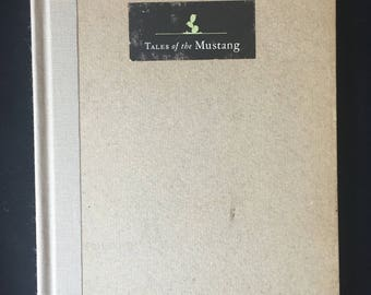 Tales of the Mustang by Dobie, J. Frank