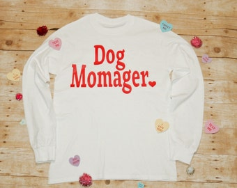 Dog Momager Shirt