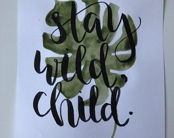 Stay wild, child