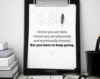Weight Loss Motivation, Keep Going Motivational Sheet, Fitness Goals, Don't Give Up Print