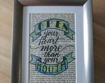 Open your heart... framed hand lettered quote