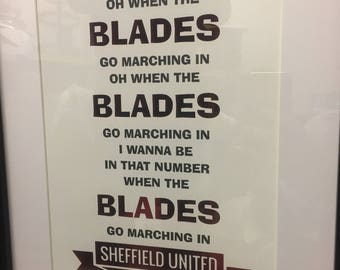 Oh When The Blades Go Marching In Sheffield United Foil Print