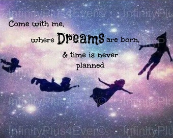 Come With Me Where Dreams - Peter Pan - INSTANT DOWNLOAD