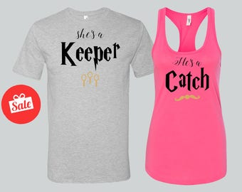 She's a Keeper He's a Catch Matching Shirts. Harry Potter Couples Shirt. Universal Studios Matching Shirts. [W0282,W0262][W0283,W0261]