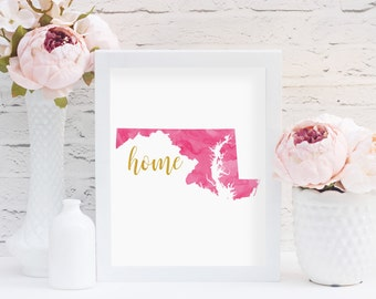 Maryland Home Print, Pink Watercolor Maryland, Gold Foil, Maryland Wall Art, Maryland Decor, Maryland Print, State Print, Home State Print
