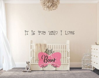 It is you who I love nursery decal wall decal nursery art custom lettering custom decal custom vinyl