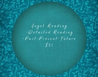 Angel Reading~ Detailed Reading ~ Past, Present and future