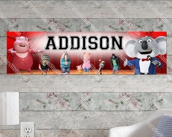 Personalized / Customized Sing Movie Banner, Custom Name Poster, Birthday Party, Wall Decals, Physical Item, C16