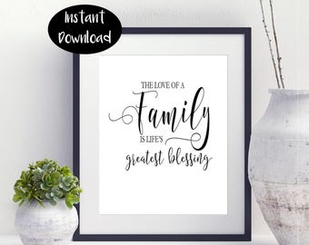 The Love Of a Family is Life's Greatest Blessing Family Love Quotes Inspirational Print Family Art Print Digital Download INSTANT DOWNLOAD
